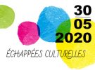 Echappée culturelle – 30 mai 2020