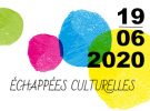 Echappée culturelle – 19 juin 2020