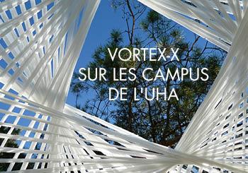 Des artistes sur les campus de l'UHA – VORTEX-X